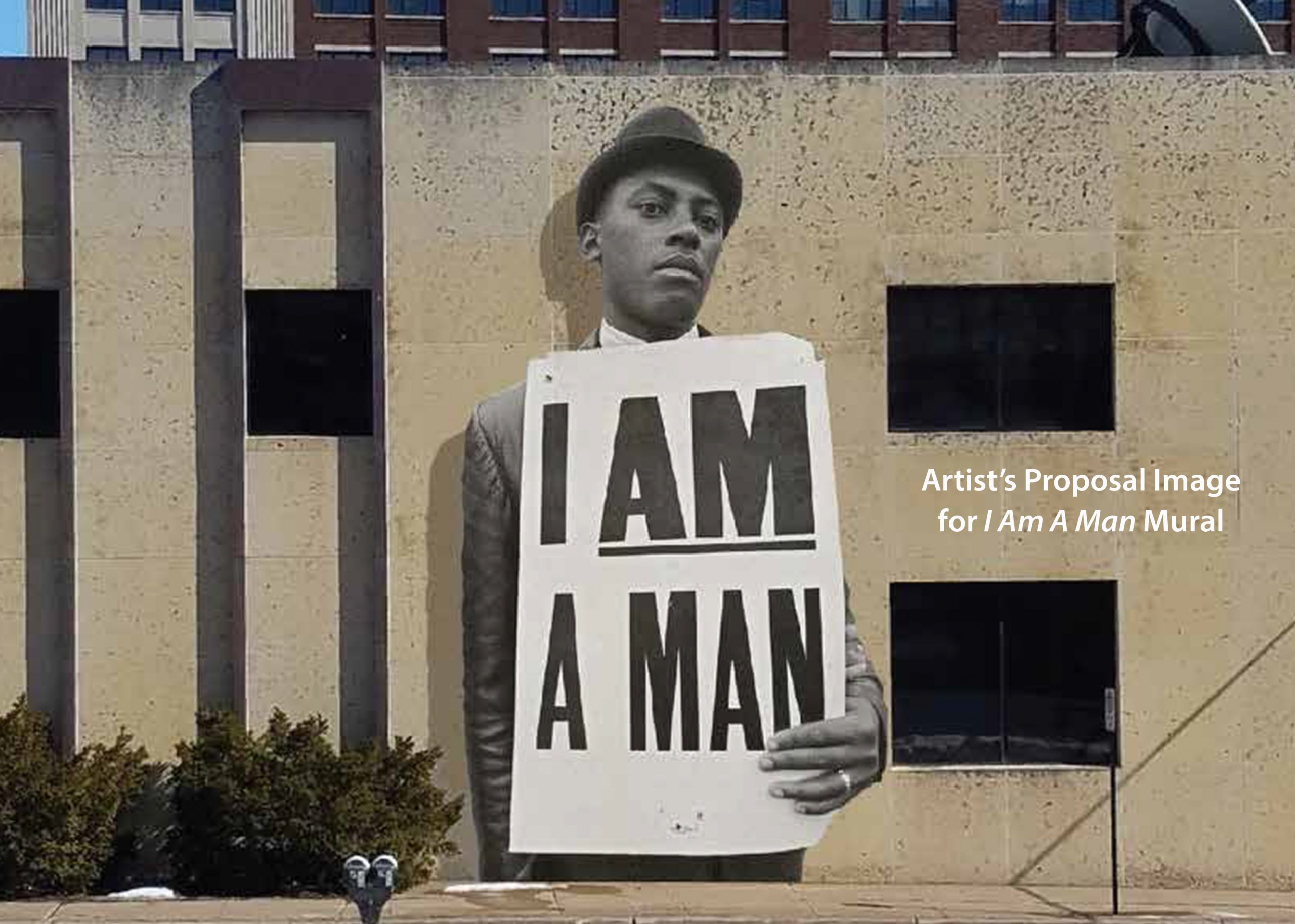 I Am A Man Mural Exhibition Artist Proposal